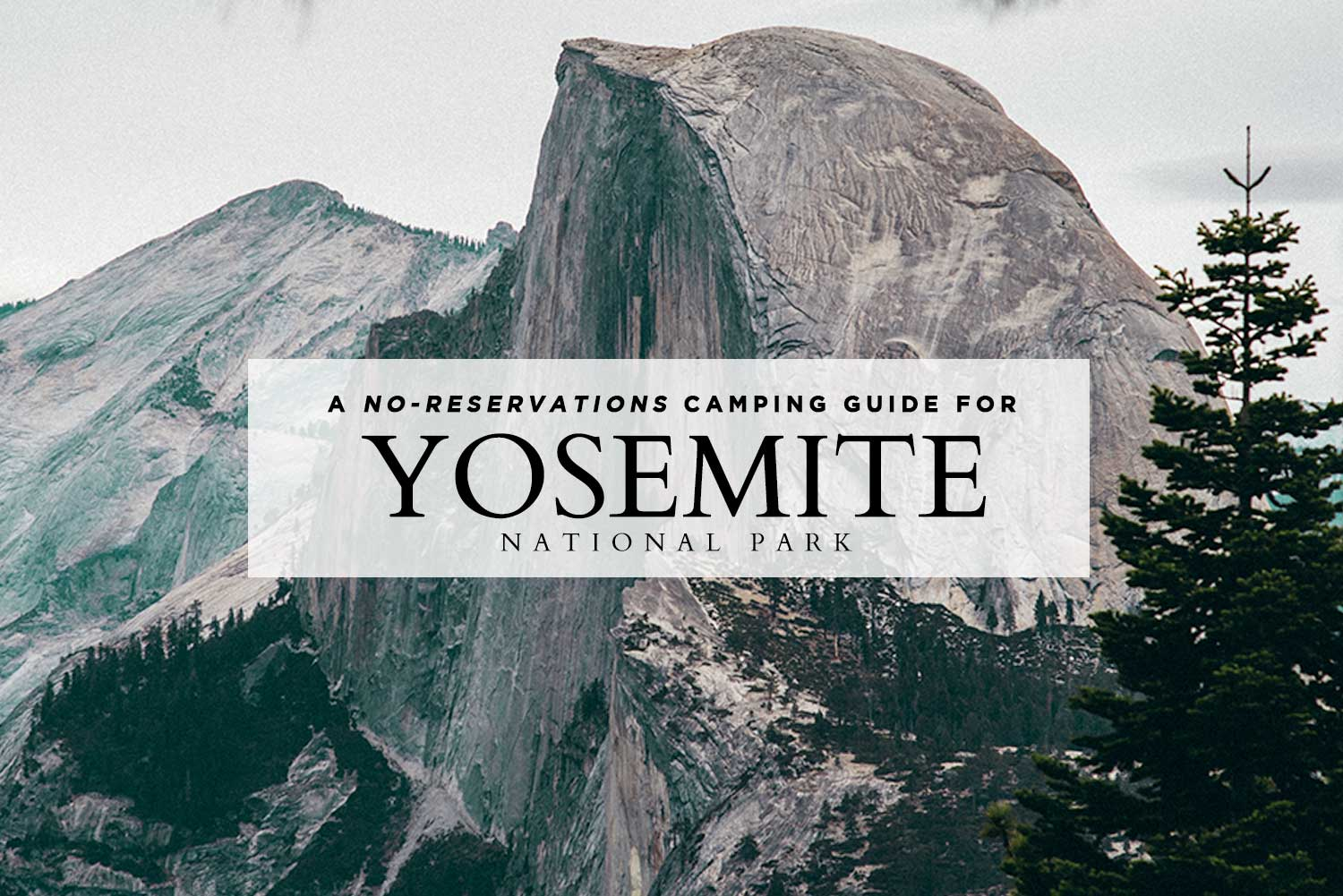 No-Reservations-Yosemite_FEATURE