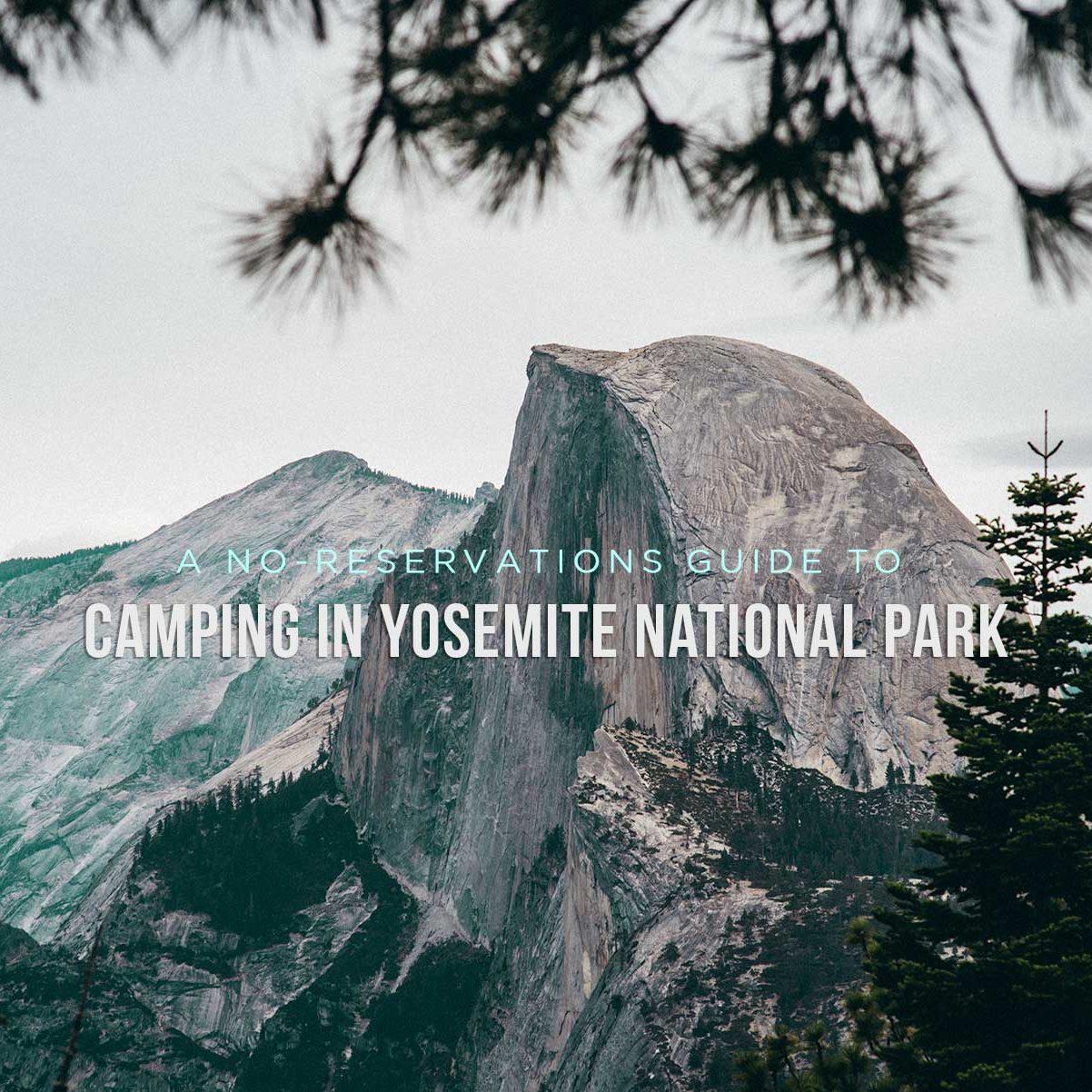 Title---Impromtu-Camping-Yosemite---Camp-Trend-2